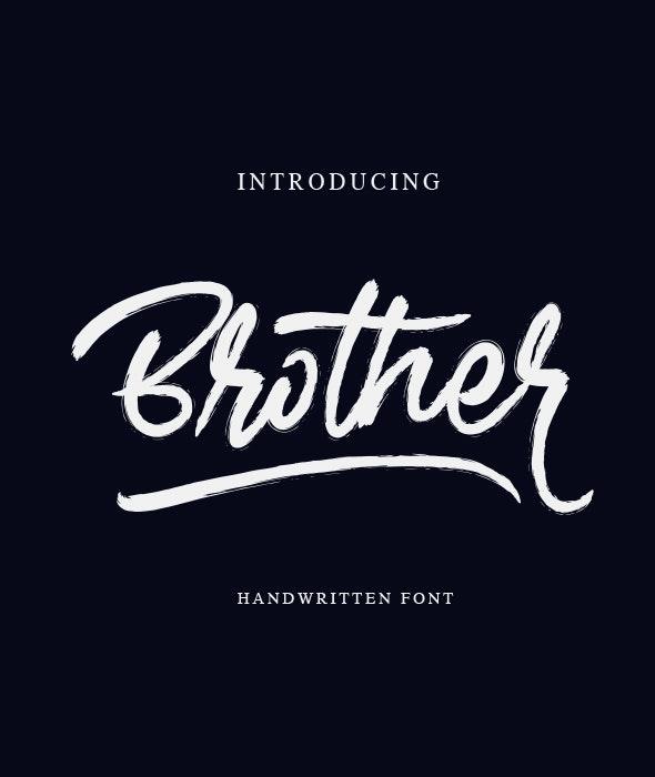Brother - Handwritten Font - Hand-writing Script