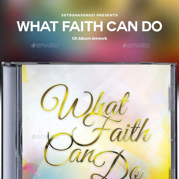 What Faith Can Do CD Album Artwork