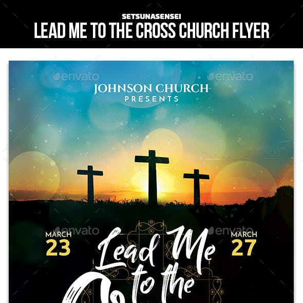 Lead Me to the Cross Church Flyer