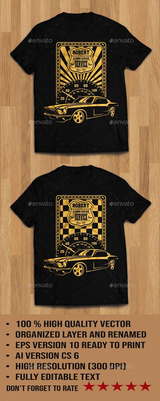 Classic Car Garage Tshirt - T-Shirts