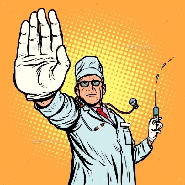 Vaccination Stop Infection Doctor Gesture - Health/Medicine Conceptual