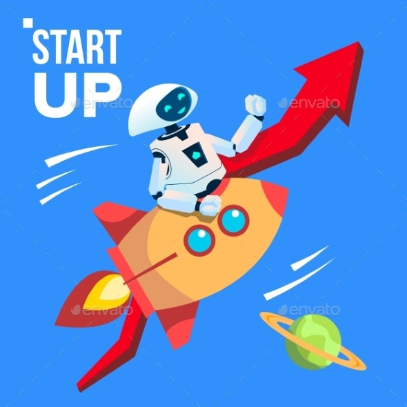 Robot Going By Space Rocket Vector. Start Up - Technology Conceptual