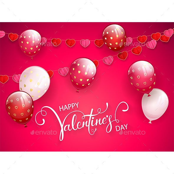 Happy Valentines Day with Balloons and Pennants on Pink Background - Valentines Seasons/Holidays
