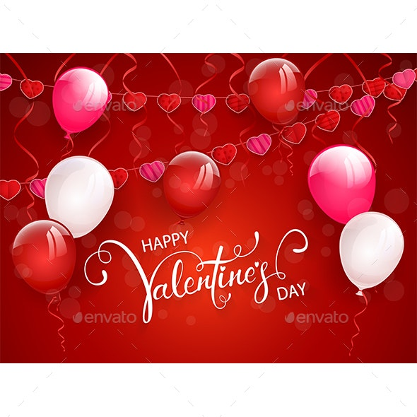 Happy Valentines Day with Balloons and Pennants on Red Background - Valentines Seasons/Holidays