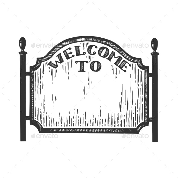 City Welcome Road Sign Engraving Vector - Man-made Objects Objects