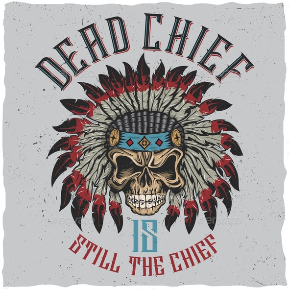 Dead Chief Poster - Miscellaneous Vectors