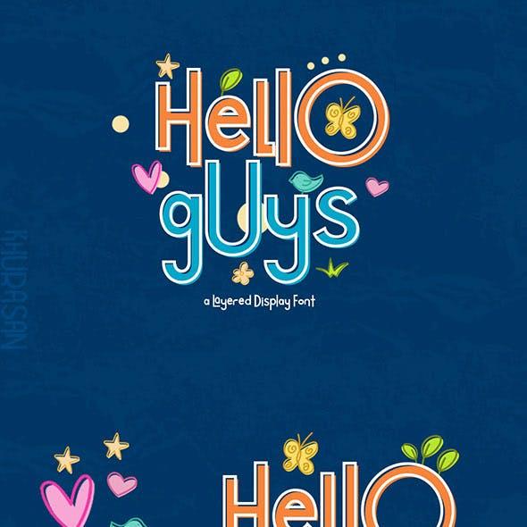 Hello Guys