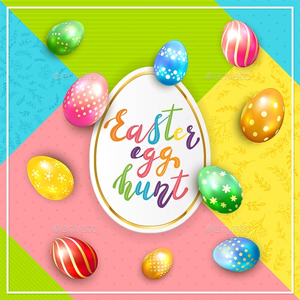 Colorful Background with Lettering Easter Egg Hunt and Painted Eggs - Miscellaneous Seasons/Holidays