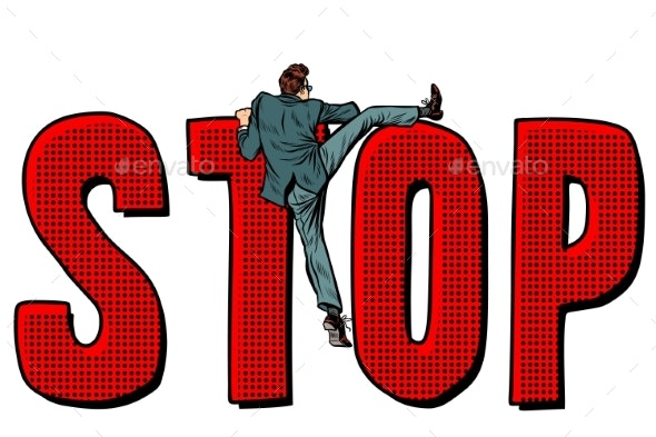 Businessman Man Climbs on the Word Stop - Miscellaneous Vectors