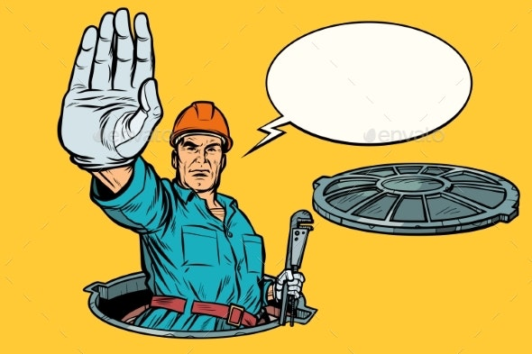 Gesture Stop. Plumber in the Manhole - Industries Business