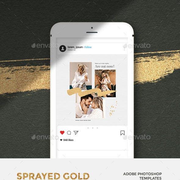 Sprayed Gold - Instagram Posts