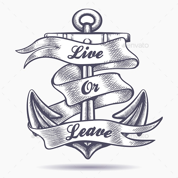 Live or Leave Old School Tattoo - Tattoos Vectors