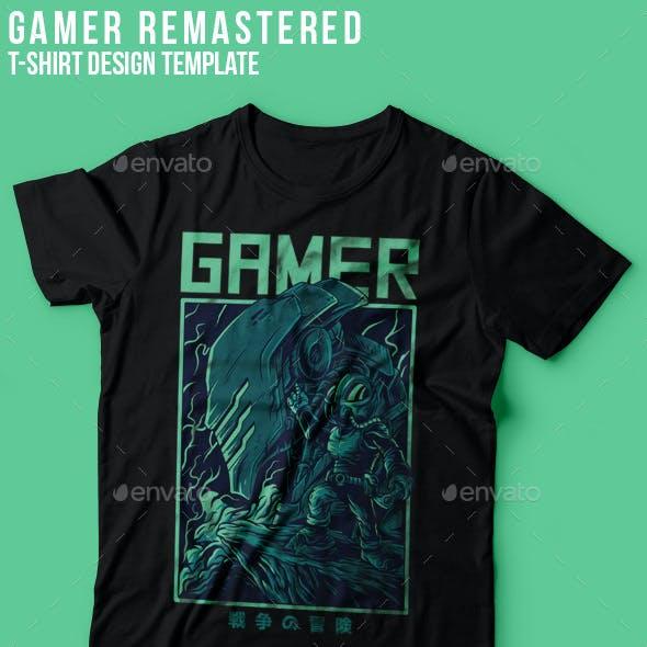 Gamer Remastered T-Shirt Design