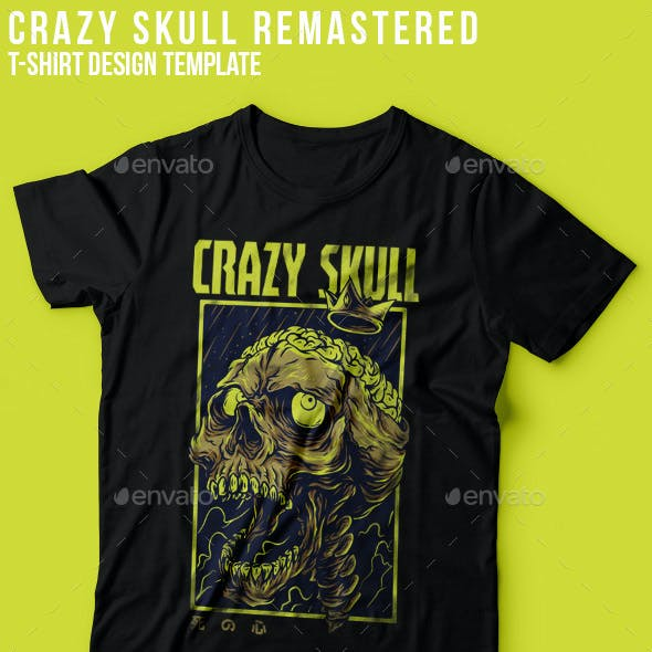 Crazy Skull Remastered T-Shirt Design