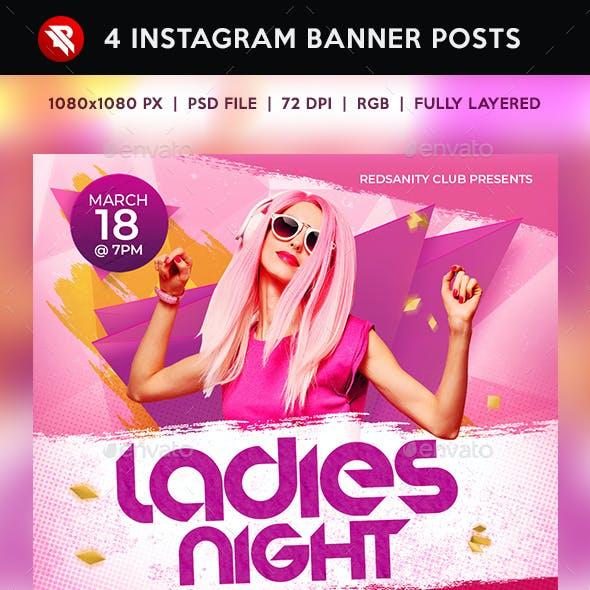 Ladies Night Instagram Banner Posts