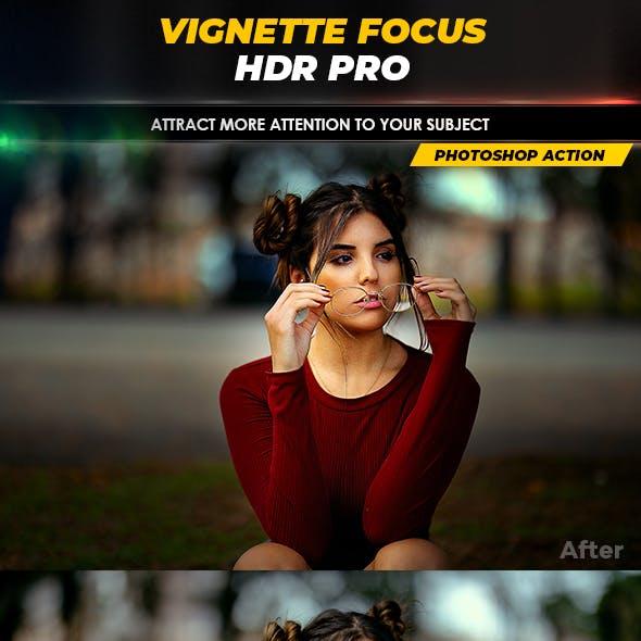 Vignette Focus HDR Pro - Photoshop Action
