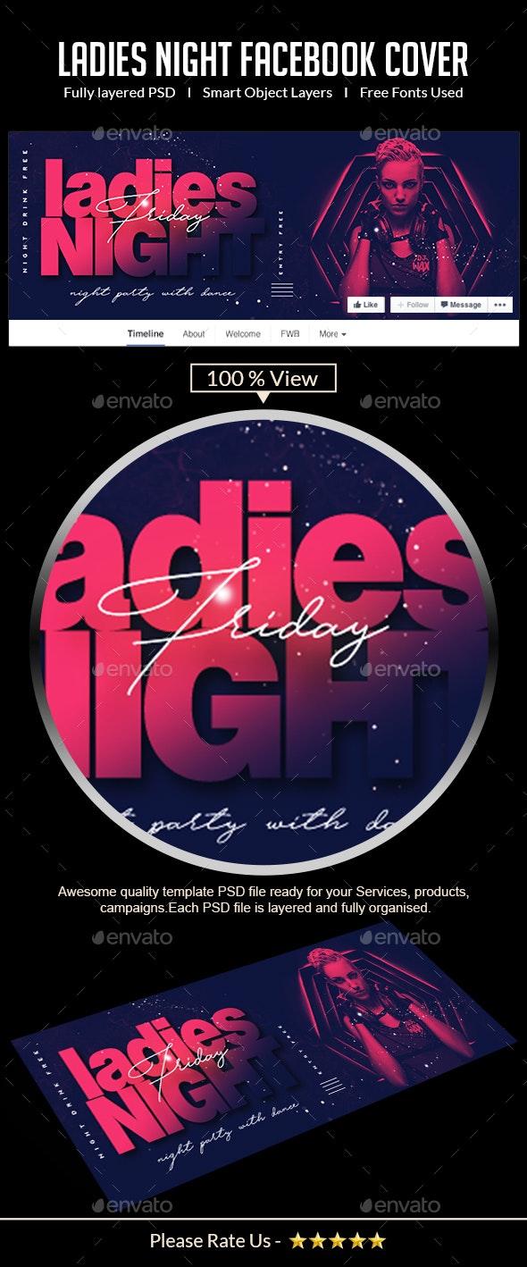 Ladies Night Club Facebook Cover - Facebook Timeline Covers Social Media