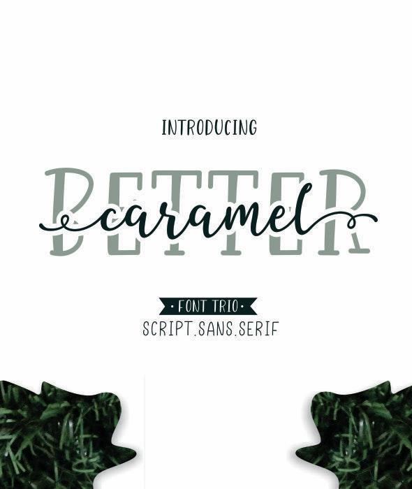 Better Caramel // Font Trio - Hand-writing Script