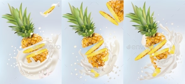 Set of Realistic Milk Splashing Together with Pineapple - Food Objects