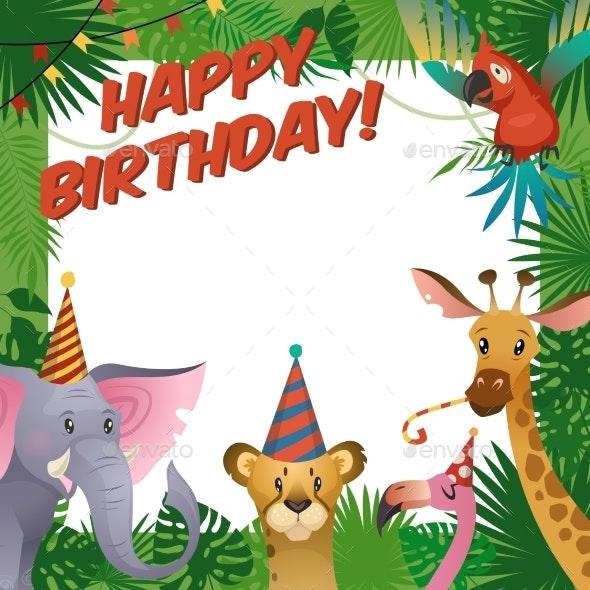 Jungle Animals Party Card Happy Birthday - Birthdays Seasons/Holidays