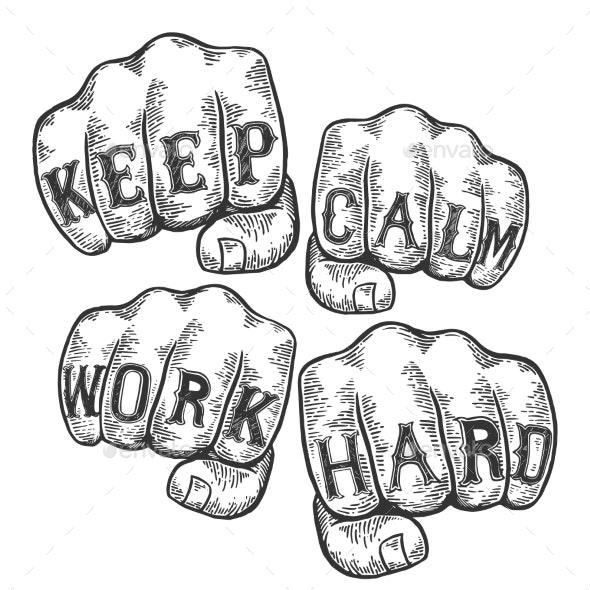Keep Calm Work Hard Tattoo Fist Sketch Vector - Miscellaneous Vectors
