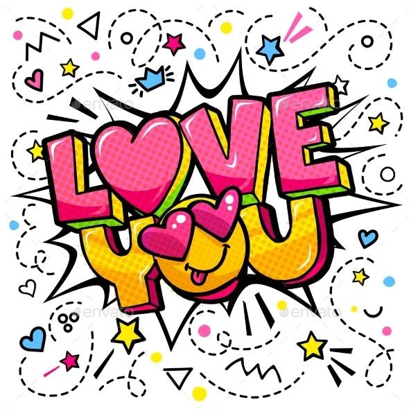 Love You Word Bubble Pop Art Comic - Miscellaneous Vectors