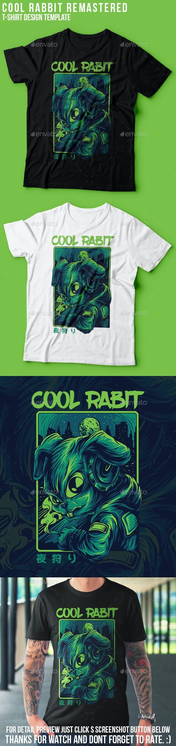 Cool Rabbit Remastered T-Shirt Design - Events T-Shirts