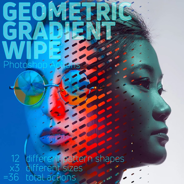 Geometric Gradient Wipe Actions - Photo Effects Actions