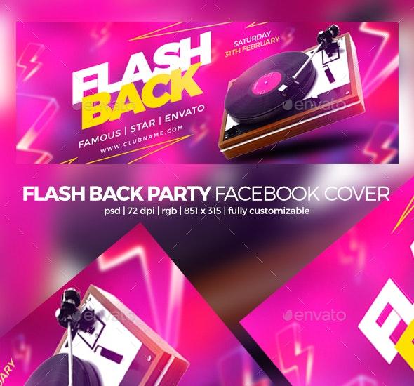Flash Back Party Facebook Cover - Facebook Timeline Covers Social Media
