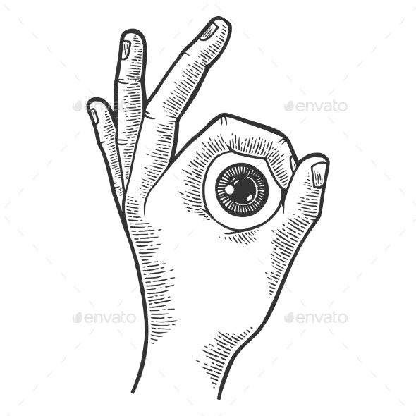 Eyeball in Hand Ok Gesture Sketch Engraving Vector - Miscellaneous Vectors