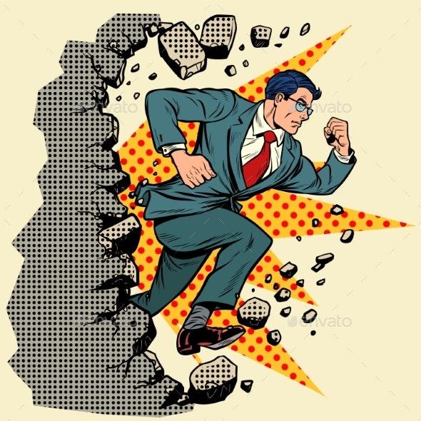 Leader Businessman Breaks a Wall - People Characters