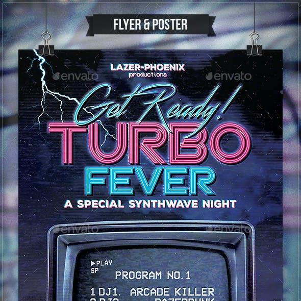 Turbo Fever - Flyer & Poster