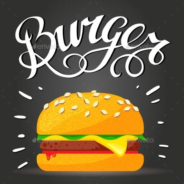 Lettering Burger - Hamburger or Cheeseburger - Food Objects