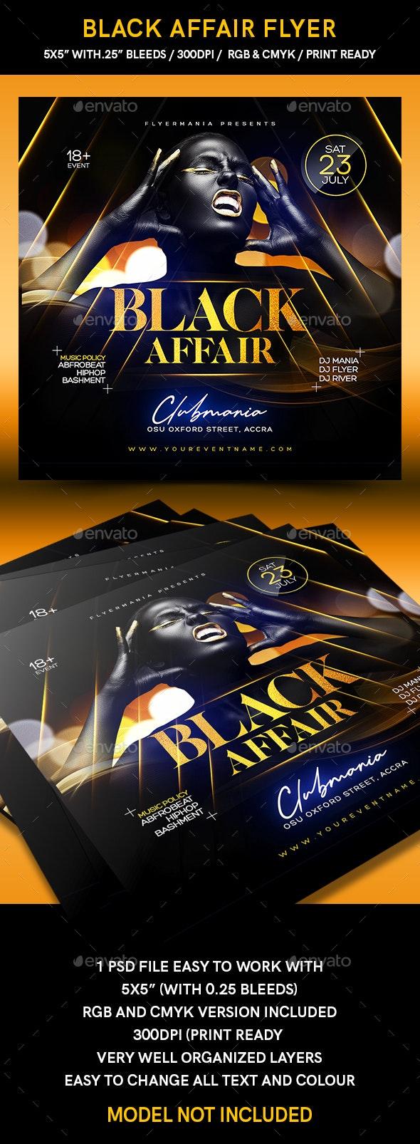 Black Affair Flyer - Flyers Print Templates