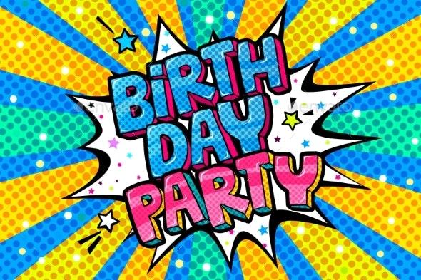 Birthday Party Word Bubble Message in Pop Art - Birthdays Seasons/Holidays
