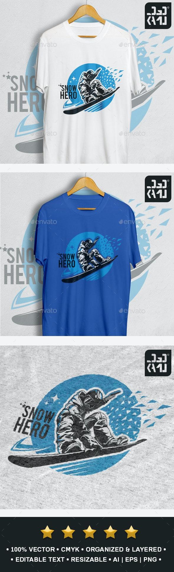 Snow Hero T-Shirt - Sports & Teams T-Shirts