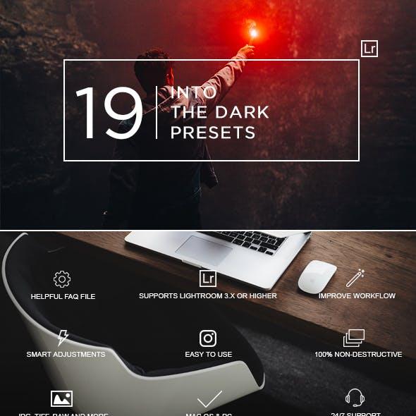 19 Into The Dark Lightroom Presets