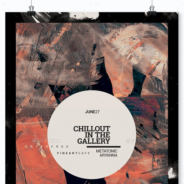 Chillout In The Gallery - Event Flyer / Poster Template A3