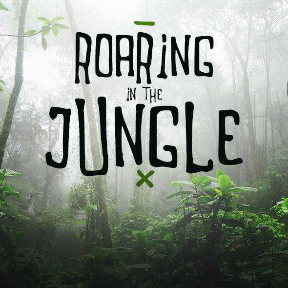 Roaring in the Jungle | Font