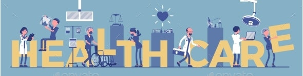 Health Care Giant Letters with Doctors - Health/Medicine Conceptual