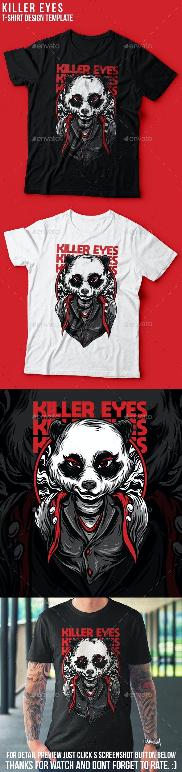 Killer Eyes T-Shirt Design - Clean Designs