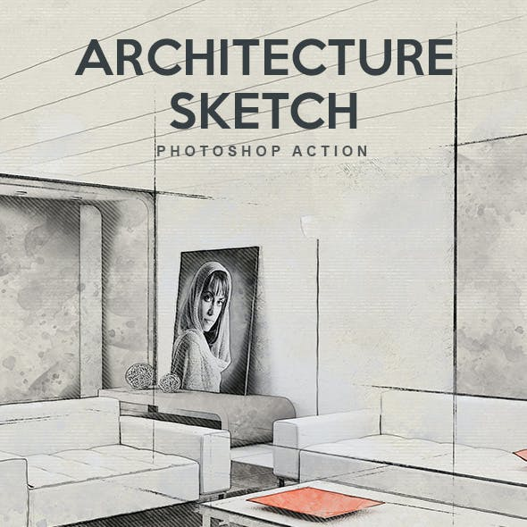 Architecture Sketch - Photoshop Action