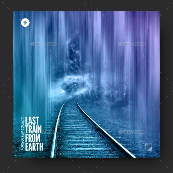 Last Train From Earth - Music Album Cover Artwork Template
