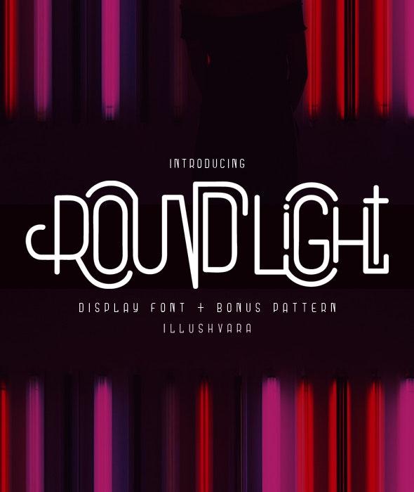 Round Light - Miscellaneous Sans-Serif