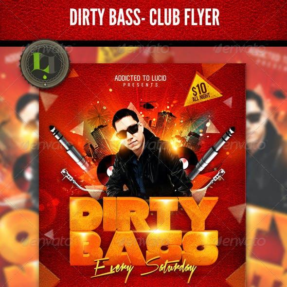 Dirty Bass -Club Flyer