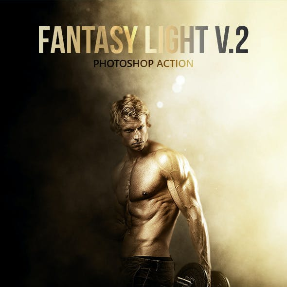 Fantasy Light v.2 - Photoshop Action