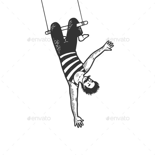 Circus Acrobat on Trapeze Sketch Engraving Vector - People Characters