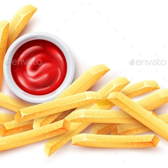 French Fries. Ketchup Tomato Sauce and Roasted Potato Chips.