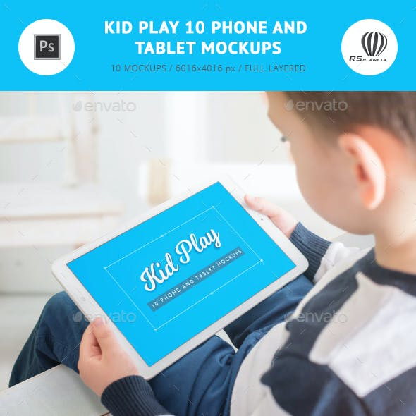 Kid Play 10 Phone And Tablet Mockups