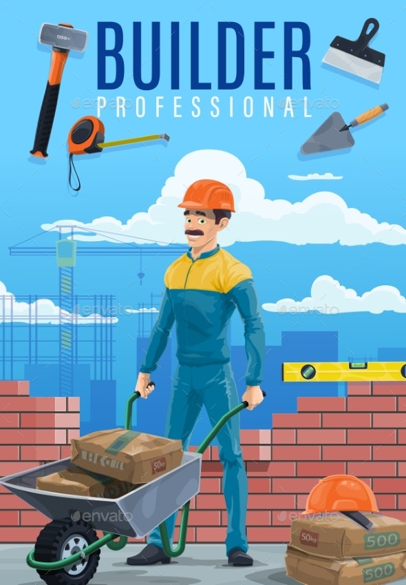 Builder or Construction Worker with Work Tools - People Characters